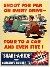 """1940s """"Shoot for Par on every Drive"""" WWII Historic War Poster - 18x24"""