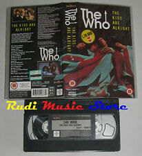 VHS THE WHO kids are alright 1979 BMG 74321-10087-3 UK no cd lp dvd mc(VM7)