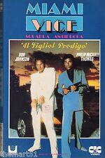 Miami Vice. Il figliol prodigo (0) VHS  CIC. Video