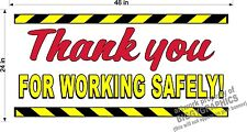 2' x 4' VINYL BANNER  THANK YOU FOR WORKING SAFELY