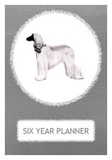 Afghan Hound Dog Show Six Year Planner/Diary by Curiosity Crafts 2018-2023