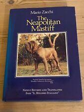Rare Neapolitan Mastiff Dog Book 1St 1987 By Zacchi In Dust Wrapper