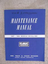 1947 - 1954 GMC Truck Maintenance Manual Models 100 - 400 Operation Repair  T