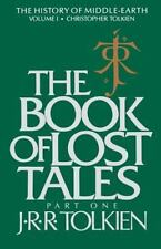 The Book of Lost Tales: Part One: By Tolkien, J.R.R.