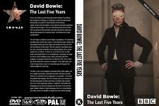 DAVID BOWIE. THE LAST FIVE YEARS. BBC DOCUMENTARY. DVD.