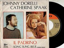 JOHNNY DORELLI CATHERINE SPAAK disco 45 giri ITALY Il Padrino + Song Sung Blue