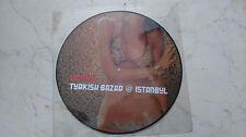 TURKISH BAZAR ISTANBUL Vicious *RARE PICTURE LP* NM *