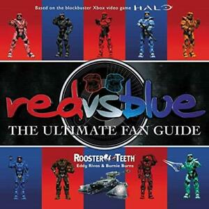 Red vs. Blue: The Ultimate Fan Guide [Paperback] Rooster Teeth