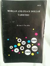 Morgan & peace dollar varieties  van allen 1965 1st edition softcover 183 pages