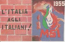 AA08-MOVIMENTO SOCIALE ITALIANO-MSI-TESSERA ANNO 1955-SEZ.FAENZA