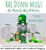 "Rae Dunn Mug ""YOU CHOOSE"" St. Patrick's Day ☘️Clover KISS ME IRISH COFFEE NEW'21"