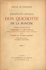 DE CERVANTES Miguel, L'Ingénieux Hidalgo Don Quichotte de la Manche