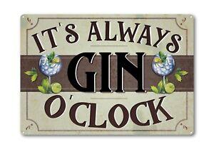 It's Always Gin O Clock METAL Plaque Bar Sign Tonic G&T Funny Retro Vodka Gift