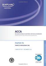 F9 Financial Management FM - Complete Text: ACCA paper F9,Kaplan Publishing