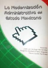 La Modernización Administrativa Del Estado Mexicano : Los Retos de la...