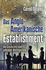 DAS ANGLO-AMERIKANISCHE ESTABLISHMENT - Carroll Quigley BUCH - KOPP VERLAG