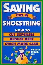 Saving on a Shoestring: How to Cut Expenses Reduce Debt and Stash More-ExLibrary