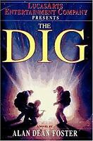 The Dig Hardcover Alan Dean Foster