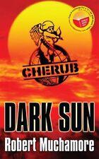 Dark Sun: World Book Day 2008 Edition (CHERUB),Robert Muchamore