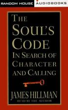 The Soul's Code: In Search of Character and Calling by