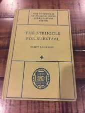 THE STRUGGLE FOR SURVIVAL FDR'S MOBILIZATION FOR WWII: ELIOT JANEWAY 1951 HC