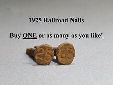 1925 RAILROAD STEEL DATED # 25 ANTIQUE DATE SPIKE NAIL train tie marker L25A