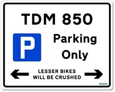 TDM 850 Parking Only 10x8 Metal Sign Gift for Yamaha TDM850 Owners