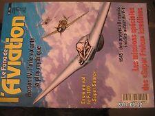 """**k Fana de l'aviation n°370 Horten IV / F-10 """" Super Sabre """" / Monocoupe L-7A"""