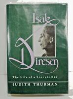 Judith Thurman ISAK DINESEN The Life of a Storyteller Stated 1st Ed/1st Prt 1982