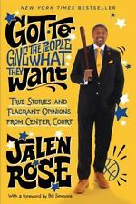 Got to Give the People What They Want: True Stories and Flagrant-ExLibrary