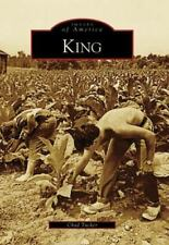Images of America: King by Chad Tucker (2006, Paperback)