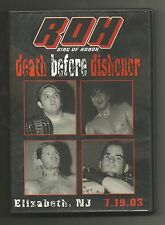 ROH Death Before Dishonor PWG Chikara ECW DGUSA EVOLVE IPW CZW CM PUNK v Raven