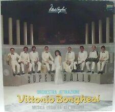 BORGHESI VITTORIO ORCHESTRA ATTRAZIONE SUPER BALLO MUSICA ITALIANA LP 1985  MINT
