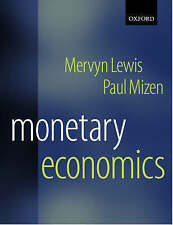 Monetary Economics by Paul D. Mizen, Mervyn K. Lewis (Paperback, 2000)