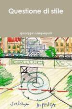 Questione Di Stile by Giuseppe Campagnoli (2014, Paperback)