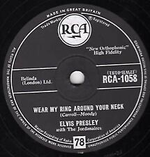 UK #3 ELVIS PRESLEY 78 WEAR MY RING AROUND YOUR NECK / DONCHA THINK IT'S TIME E-
