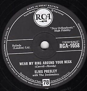 NICE ELVIS PRESLEY 78 WEAR MY RING AROUND YOUR NECK / DON'CHA THINK IT'S TIME EX