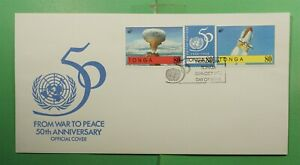 DR WHO 1995 TONGA FDC WAR TO PEACE 50TH ANIV UN CACHET COMBO SPACE  g15915