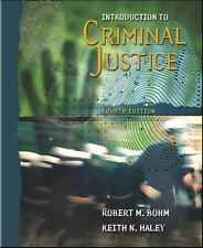 Introduction to Criminal Justice, Robert M. Bohm, Keith N. Haley, 0072961163, Bo