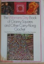The Woman's Day Book of Granny Squares and Other Carry-Along Crochet 1975 Hb