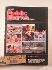 1985 Public Works Manual and Construction / Maintenance Machinery Guide