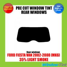 FORD FIESTA VAN 2002-2008 (MK6) 35% LIGHT REAR PRE CUT WINDOW TINT