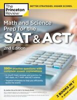 Math and Science Prep for the SAT & ACT : 590+ Practice Questions With Comple...