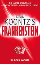 City of Night (Dean Koontz's Frankenstein, Book 2) (Paperback, 2005)