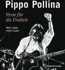 Pippo Pollina - Verse für die Freiheit. Meine Leben, meine Lieder. signiert
