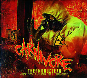 CARNIVORE – Thermonuclear-Warriors: The Rarities 1981-2007 (NEW*LIM.300 DCD)