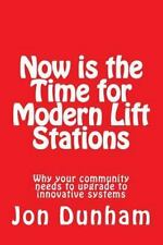 Now Is the Time for Modern Lift Stations : Why Your Community Needs to...
