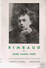 HENRI DANIEL-ROPS : RIMBAUD _ MORCELLIANA _ 1947