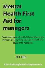 Mental Health First Aid for Managers (Management Development Series) (Volume 2)