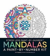 Stress Less Paint-By-Number Mandalas: A Paint-By-Number Kit, Gogarty, Jim